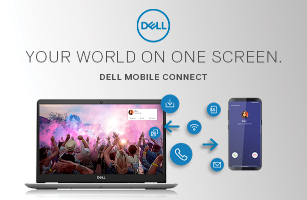 DELL - Your World On One Screen. Dell Mobile Connect.
