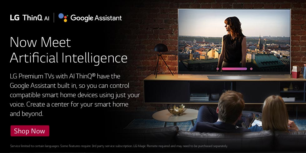 Now Meet Artificial Intelligence - Shop LG TVs with AI ThinQ®
