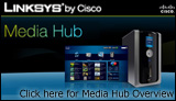 Linksys Media Hub Overview