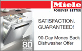 Miele - Satisfaction Guaranteed. 90-Day Money Back Dishwasher Offer.