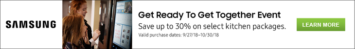 Get Ready To Get Together Event - Save up to 30% on select kitchen packages. Valid purchase dates: 9/27/18-10/30/18