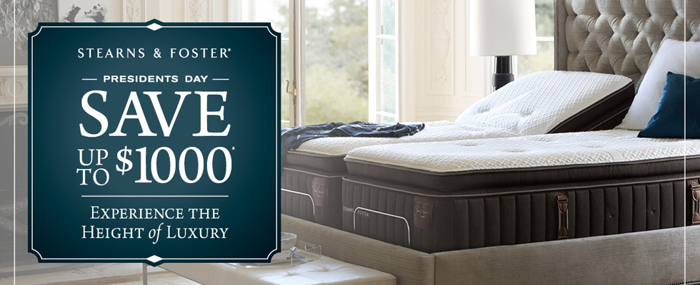 Stearns & Foster Presidents Day Event up to $1000. Expires: 3-4-18