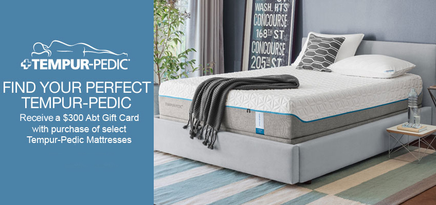 receive a 300 abt gift card with purchase of select tempurpedic mattress - Temperpedic