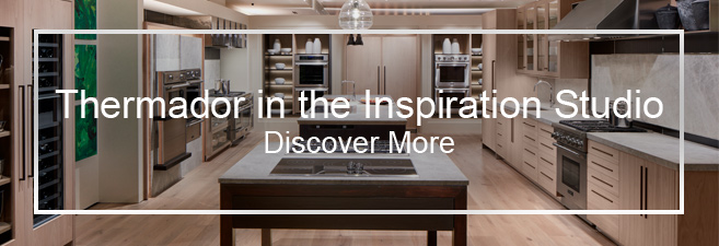 Thermador in the Inspiration Studio - Discover More