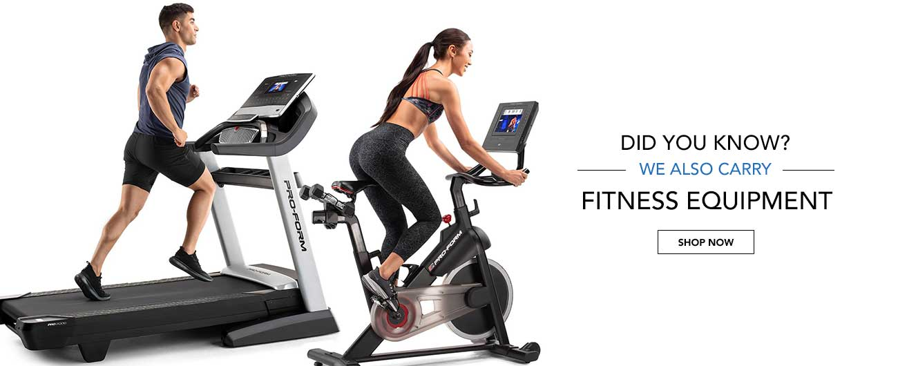 Did You Know? We Also Carry Fitness Equipment