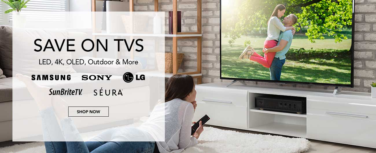 Save On TVs - LED, 4K, OLED, Outdoor and More