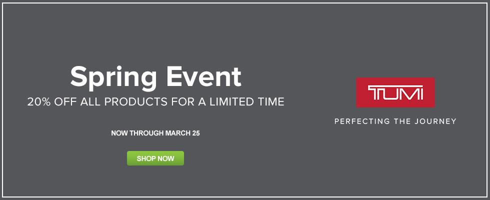 Spring Event - Save 20% Off All Tumi Products For A Limited Time