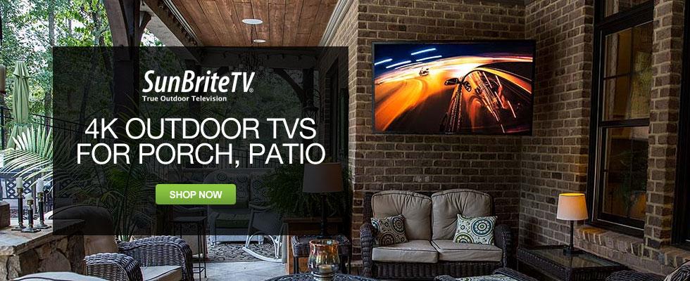 SunBrite - 4K Outdoor TVs For Porch, Patio