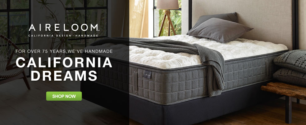 Aireloom Mattresses - For Over 75 Years, We've Handmade California Dreams