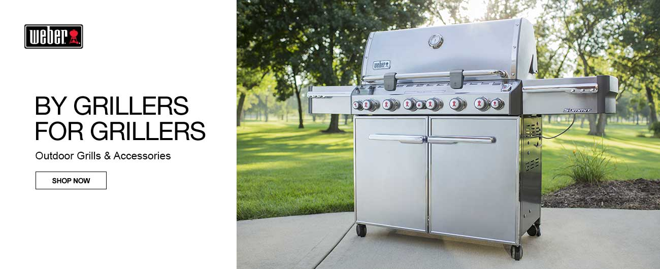 By Grillers. For Grillers. - Weber Outdoor Grills And Accessories