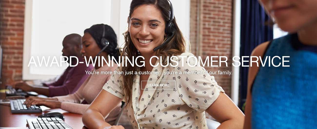 Award-Winning Customer Service