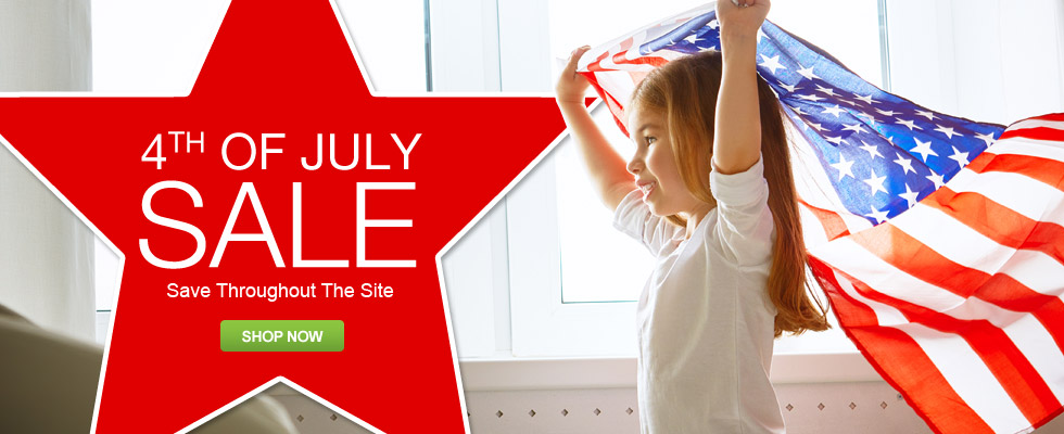 4th of July Sale - Save Throughout the Site