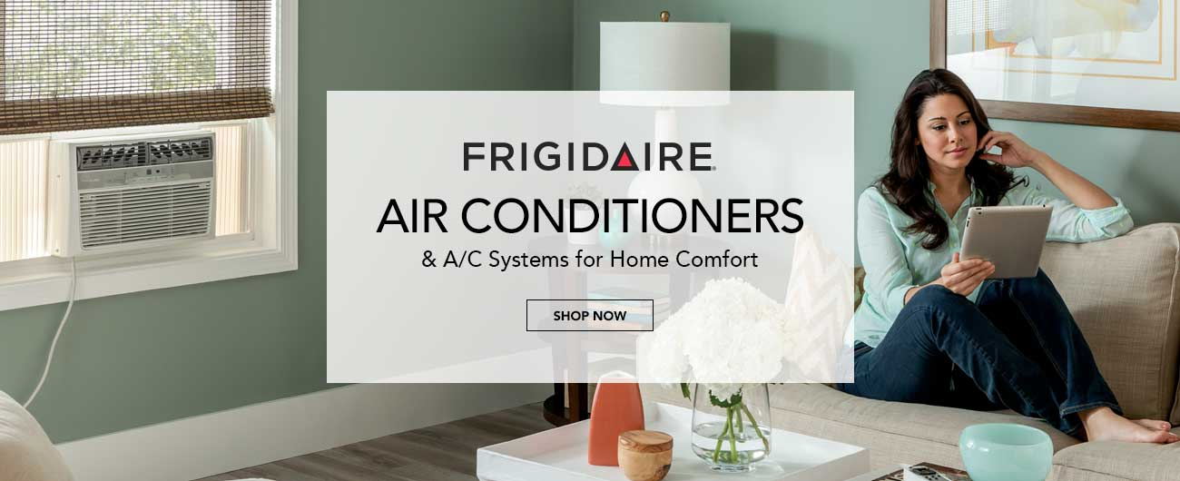 Frigidaire Air Conditioners And A/C Systems For Home Comfort