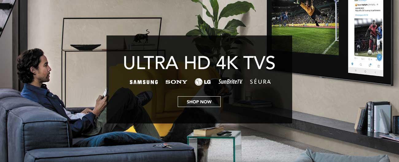 Save On Ultra HD 4K TVs - Shop Now