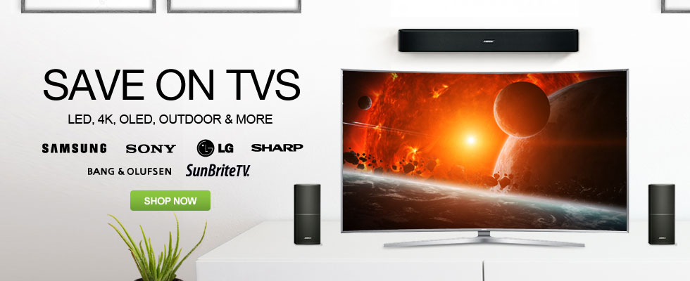 Save On TVs - LED, 4K, OLED, Outdoor & More