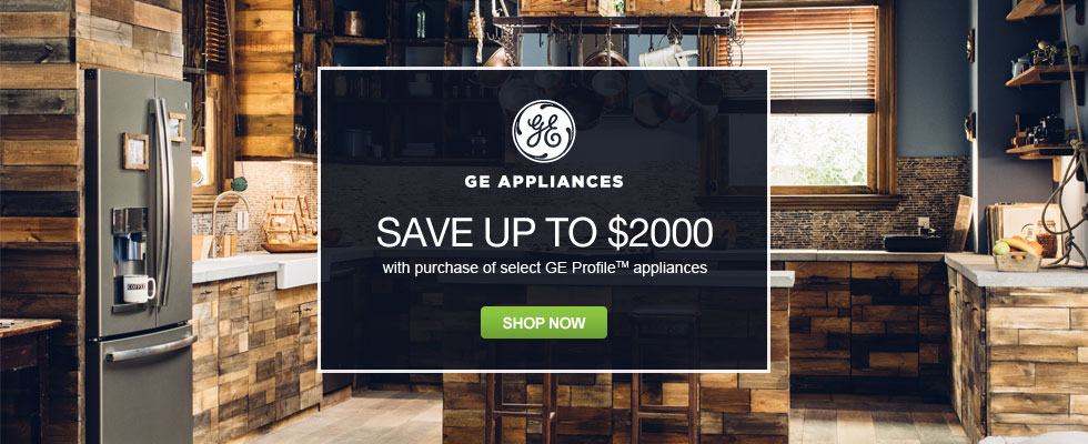 Save Up To $2000 on Select GE Profile Appliances