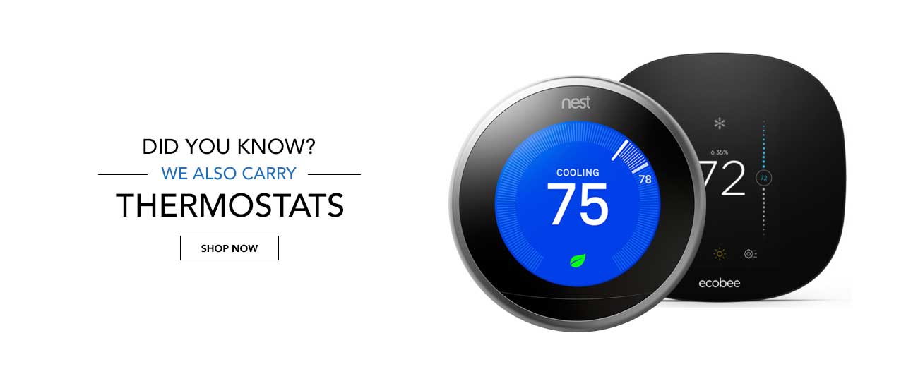Did You Know? We Also Carry Thermostats