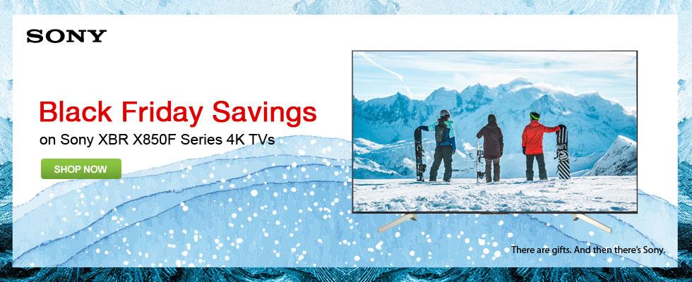 Black Friday Savings On Sony XBR X850F Series 4K TVs