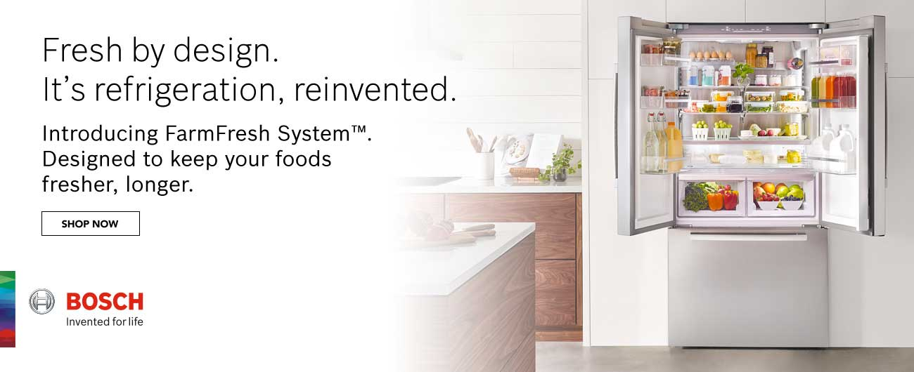 Bosch FarmFresh System - Designed To Keep Your Foods Fresher, Longer