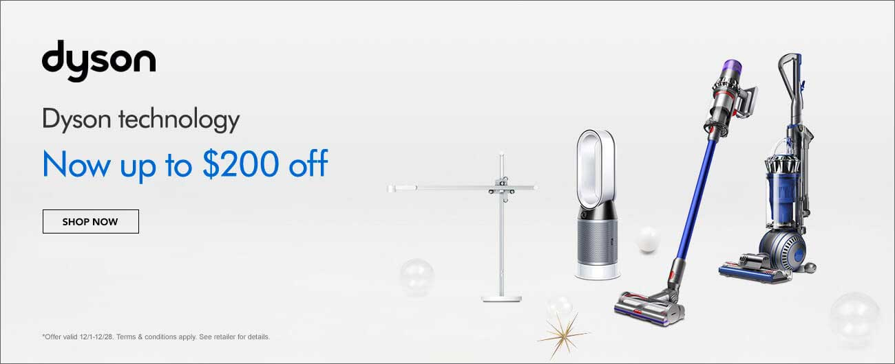 Now Up To $200 Off Select Dyson Technology