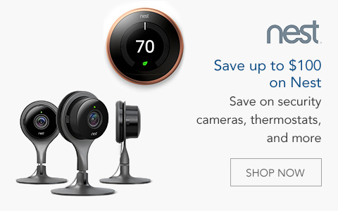 Save up to $100 on Nest. Save on security cameras, thermostats, and more. Now through 7/17.