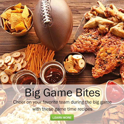Big Game Bites - Cheer on your favorite team with these game time recipes