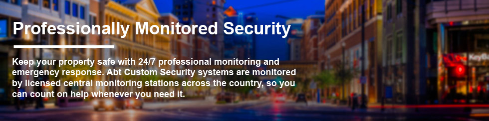 Abt Custom Security - Professionally Monitored Security