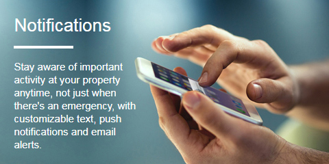 Notifications - Stay aware of important activity at your property anytime