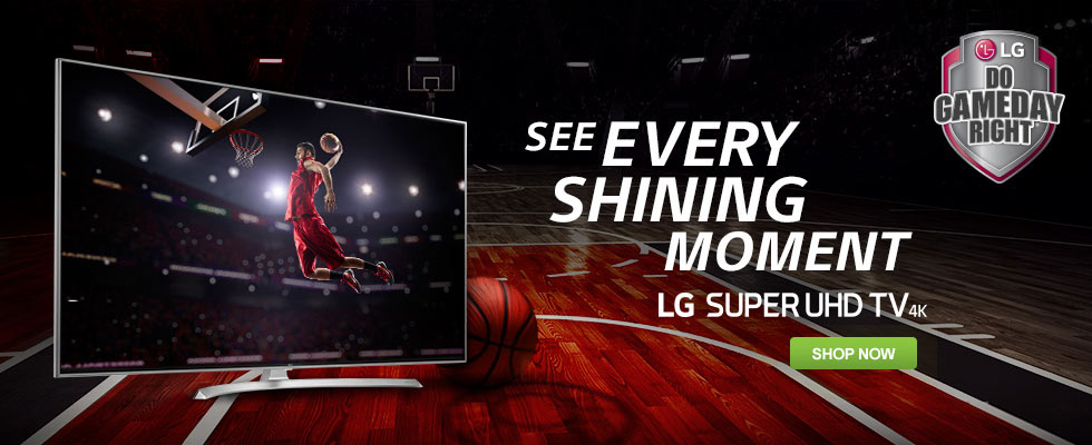 See Every Shining Moment - LG Super UHD TVs