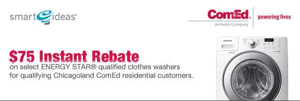ComEd - $75 Instant Savings on select Top Loading Washer for qualifying Chicagoland ComEd Customers.