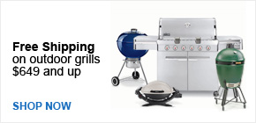 Free Shipping on Outdoor Grills $649 and Up