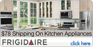 $78 Nationwide Shipping On Frigidaire Kitchen Appliances