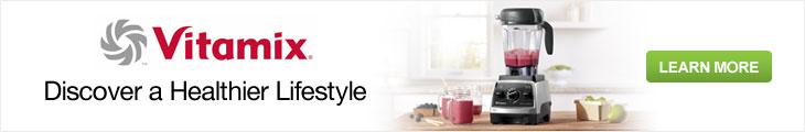 Vitamix - Discover a Healthier Lifestyle