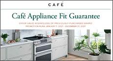 Cafe Appliance Fit Guarantee Promo