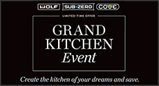 Sub-Zero Wolf Grand Kitchen Event Get Up to a $1,000 Rebate