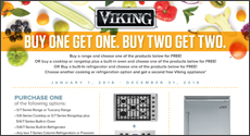 Viking - Save up to an $3,706 Instantly with the purchase of select Viking Appliances. Expires: 12-31-18