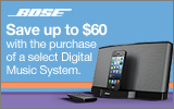 Bose - Save up to $60 with the purchase of a select Bose Digital Music System. Expires: 6-22-13 (Online Price Reflects Savings)