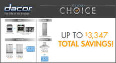 Dacor - Complete your Kitchen with a Free Dishwasher or Ventilation System, or Instant Savings. Expires: 3-31-17