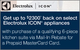 Electrolux ICON - Receive up to a $2300 Mail-In Rebate with the purchase of select Appliances. Expires: 9-6-14