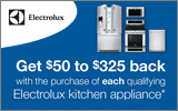 Electrolux - Receive up to a $325 Mail-In Rebate with the purchase of select Appliances. Expires: 6-1-13