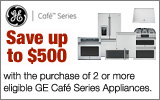 GE - Receive up to a $500 Mail-In Rebate with the purchase of select GE Cafe Appliances. Expires: 12-4-13