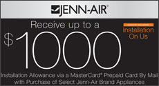 Jenn-Air - Receive up to a $1000 Installation Allowance with the purchase of select Jenn-Air Appliances. Expires: 12-31-14