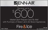 Jenn-Air - Receive up to a $600 Mail-In Rebate with the purchase of select Appliances. Expires: 12-31-14