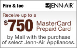 Jenn-Air - Receive up to a $750 Mail-In Rebate with the purchase of select Appliances. Expires: 07-15-13