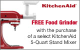 KitchenAid - Receive a Free Food Grinder with the purchase of a select 5-Qt Stand Mixer. Expires: 5-31-14