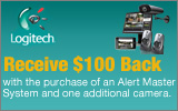 Logitech  - Receive a $100 Mail-In rebate with the purchase of a select Alert Master system and an additional camera. Expires: 11-12-11