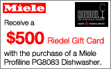 Miele - Receive a $500 Gift Card with the purchase of a Miele ProfiLine PG8083 Dishwasher. Expires: 3-31-14