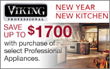 Viking - Save up to $1700 with the purchase of qualifying Viking Professional Series Appliances. Expires: 6-30-13